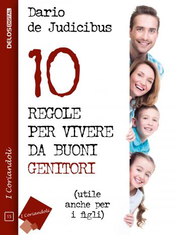 10 regole per vivere da buoni genitori (copertina)