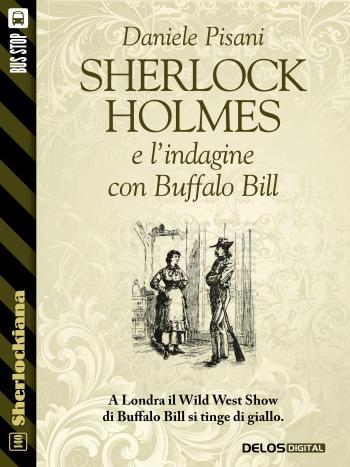 Sherlock Holmes e l'indagine con Buffalo Bill