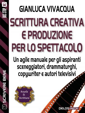 Scrittura creativa e produzione per lo spettacolo (copertina)