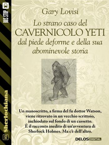 Lo strano caso del cavernicolo Yeti dal piede deforme e della sua abominevole storia (copertina)