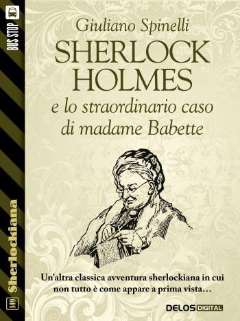 Sherlock Holmes e lo straordinario caso di madame Babette (copertina)