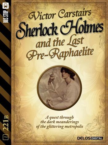 Sherlock Holmes and the Last Pre-Raphaelite (copertina)