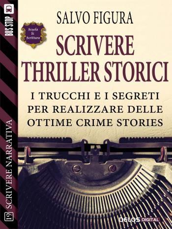 Scrivere Thriller Storici (copertina)