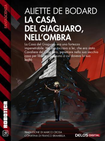 La casa del Giaguaro, nell'ombra (copertina)