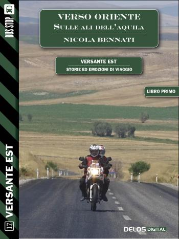 Verso Oriente - sulle ali dell'aquila (volume 1) (copertina)