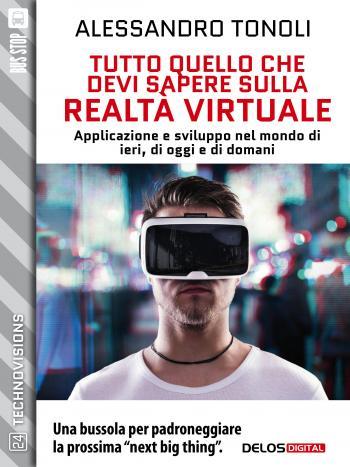 Tutto quello che devi sapere sulla realtà virtuale (copertina)
