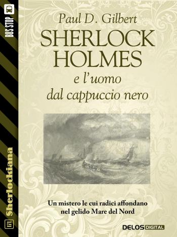 Sherlock Holmes e l'uomo dal cappuccio nero (copertina)
