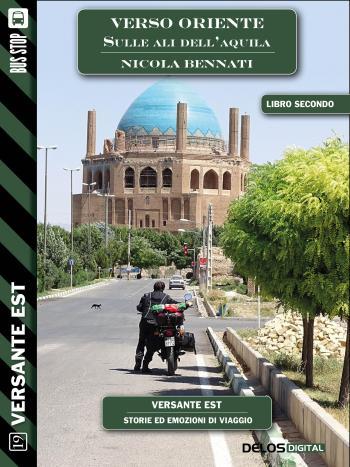 Verso Oriente - sulle ali dell'aquila (volume 2) (copertina)