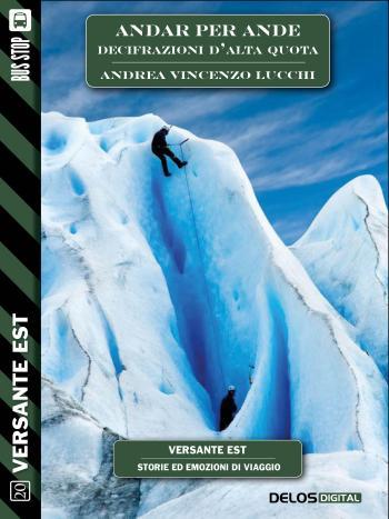 Andar per Ande - Decifrazioni d'alta quota (copertina)
