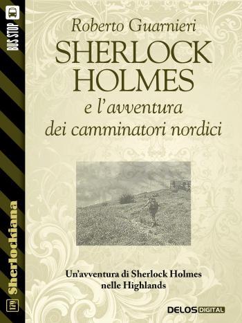 Sherlock Holmes e l'avventura dei camminatori nordici (copertina)