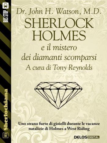 Sherlock Holmes e il mistero dei diamanti scomparsi (copertina)