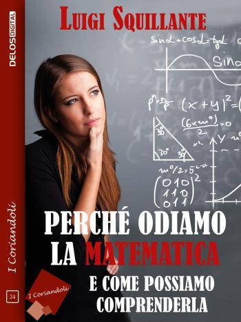 Perché odiamo la matematica (copertina)