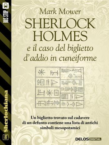 Sherlock Holmes e il caso del biglietto d'addio in cuneiforme (copertina)