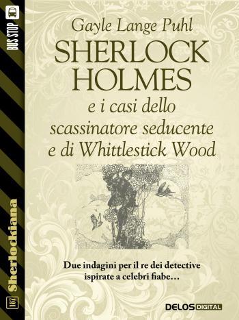 Sherlock Holmes e i casi dello scassinatore seducente e di Whittlestick Wood (copertina)