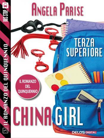 Il romanzo del quinquennio - Terza superiore - China Girl (copertina)