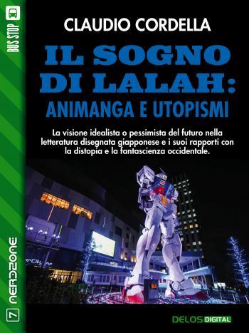 Il sogno di Lalah: Animanga e utopismi (copertina)