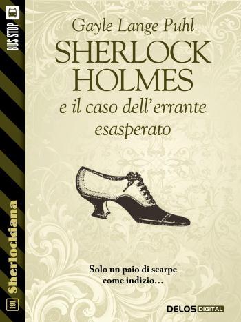 Sherlock Holmes e il caso dell'errante esasperato
