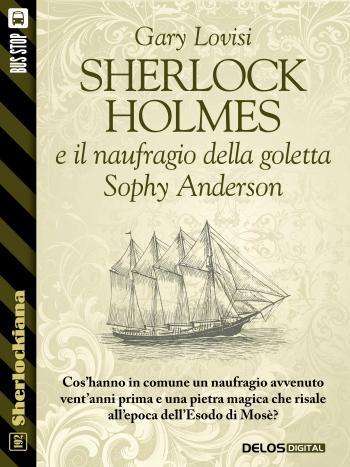 Sherlock Holmes e il naufragio della goletta Sophy Anderson (copertina)