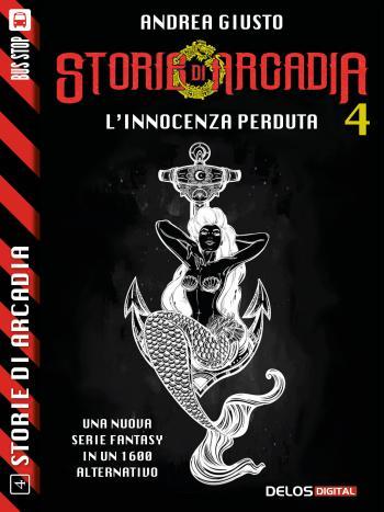 Storie di Arcadia: L'Innocenza perduta (copertina)