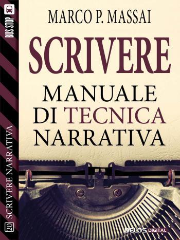 Scrivere - Manuale di tecnica narrativa (copertina)
