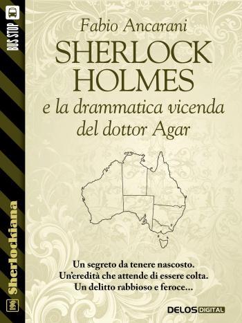 Sherlock Holmes e la drammatica vicenda del dottor Agar (copertina)