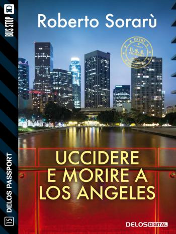 Uccidere e morire a Los Angeles (copertina)