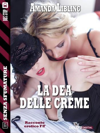 La dea delle creme (copertina)