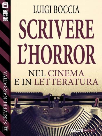 Scrivere l'horror - Nel cinema e nella letteratura