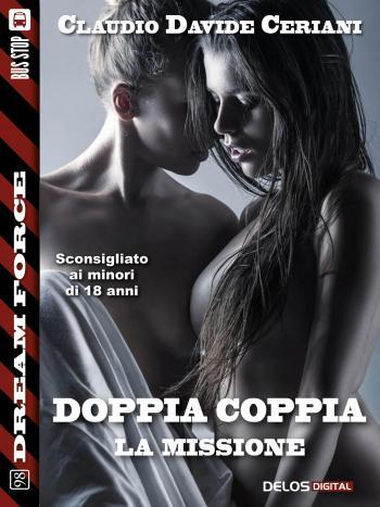 Doppia coppia - La missione (copertina)