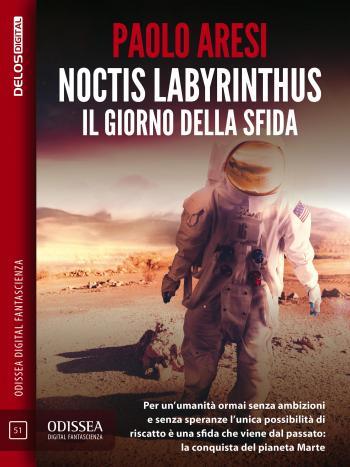 Noctis Labyrinthus Il giorno della sfida (copertina)