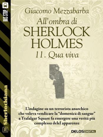 All'ombra di Sherlock Holmes - 11. Qua viva (copertina)