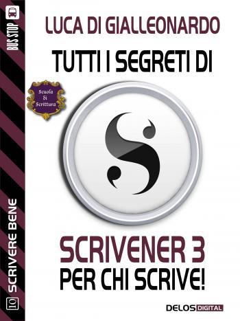 Tutti i segreti di Scrivener 3 per chi scrive (copertina)