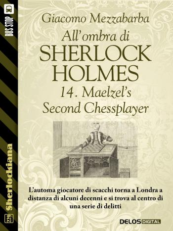 All'ombra di Sherlock Holmes - 14. Maelzel's Second Chessplayer (copertina)