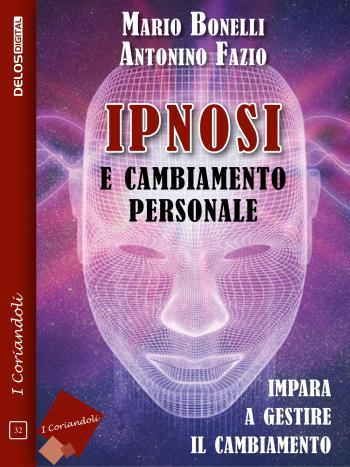Ipnosi e cambiamento personale