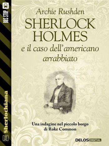 Sherlock Holmes e il caso dell'americano arrabbiato
