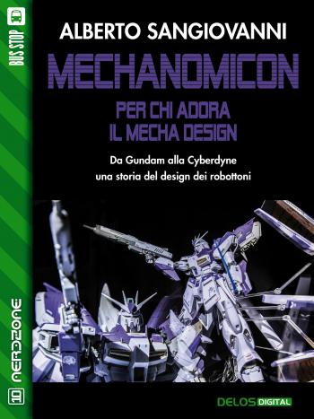 Mechanomicon. Per chi adora il Mecha Design (copertina)