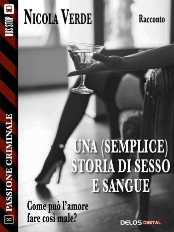 Una (semplice) storia di sesso e sangue (copertina)