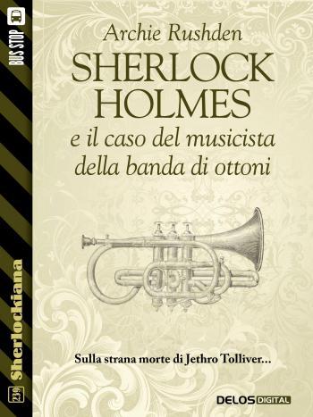 Sherlock Holmes e il caso del musicista della banda di ottoni