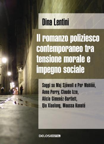 Il romanzo poliziesco contemporaneo tra tensione morale e impegno sociale (copertina)