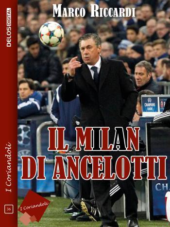 Il Milan di Ancelotti (copertina)