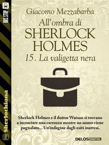 All'ombra di Sherlock Holmes - 15. La valigetta nera (copertina)