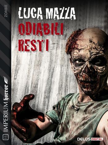 Odiabili resti (copertina)