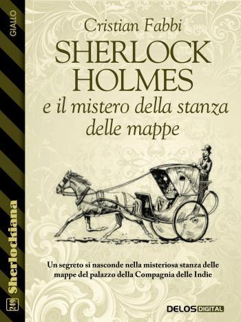 Sherlock Holmes e il mistero della stanza delle mappe  (copertina)