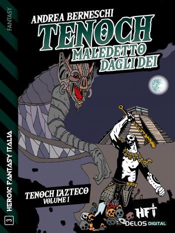 Tenoch, maledetto dagli dei (copertina)