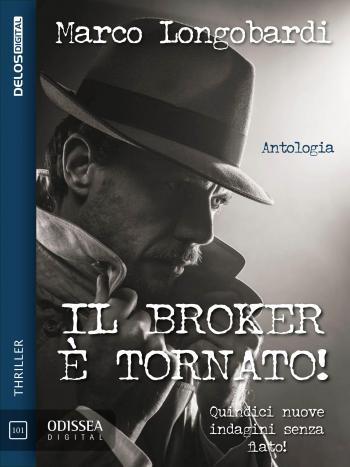 Il Broker è tornato!