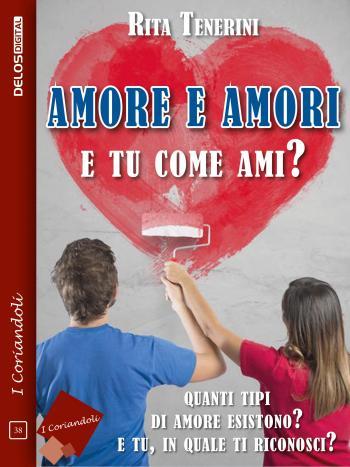 Amore e amori - E tu come ami? (copertina)