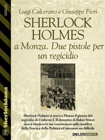 Sherlock Holmes a Monza. Due pistole per un regicidio (copertina)