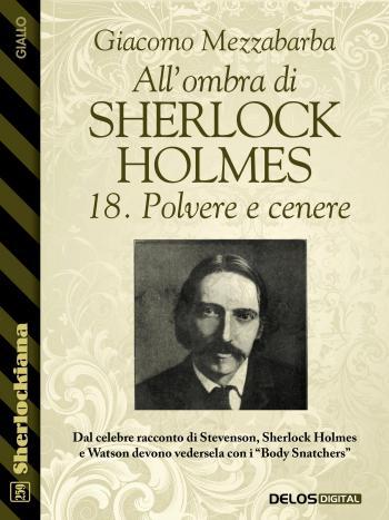 All'ombra di Sherlock Holmes - 18. Polvere e cenere (copertina)