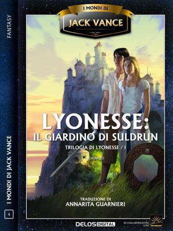 Lyonesse: Il giardino di Suldrun