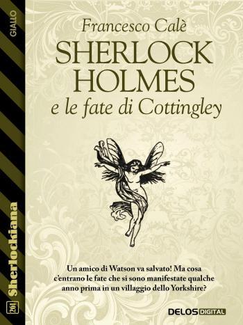 Sherlock Holmes e le fate di Cottingley (copertina)